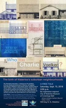 Who was Charlie Voelker talk Saturday Sept. 15, 2018 at 3 p.m. Waterloo Museum at Conestoga Mall